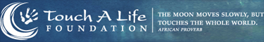 Touch A Life Foundation